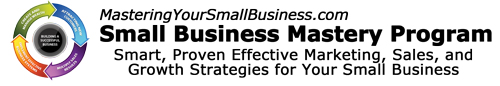 Mastering Your Small Business – Members Resources